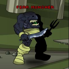 Fear Muncher